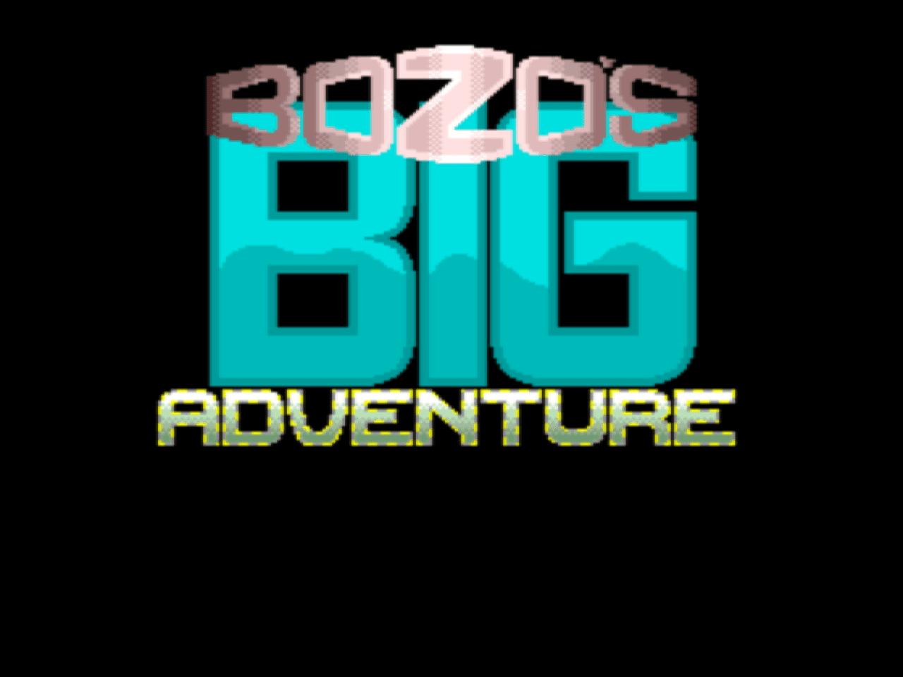 Bozo's Big Adventure